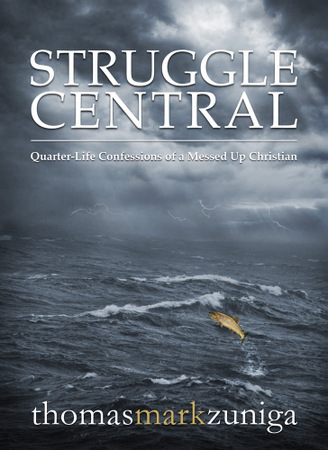 Revelife Interviews: Q&A with Tom Zuniga, Author of &quot;Struggle Central&quot;